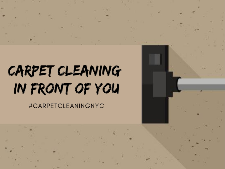 Carpet CLEANING in front of You